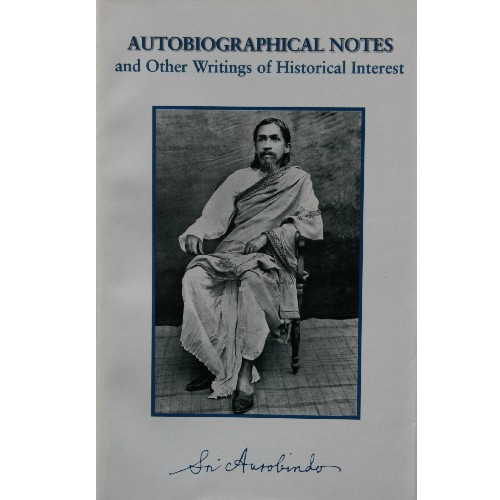 Autobiographical Notes, Sri Aurobindo