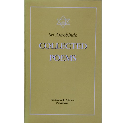 Collected Poems, Sri Aurobindo