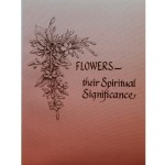 Flowers their Spiritual Significance, The Mother