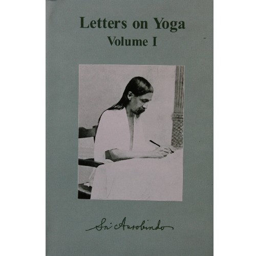 Letters on Yoga I, Sri Aurobindo