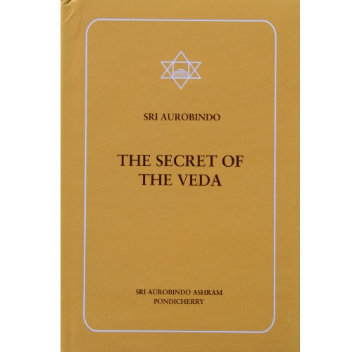 The Secret of the Veda, Sri Aurobindo