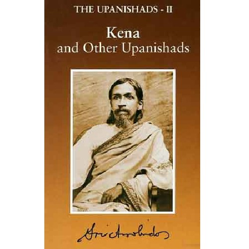 The Upanishads, deel II, Sri Aurobindo